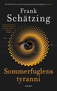 Sommerfuglens tyranni (ebok) av Frank Schätzi