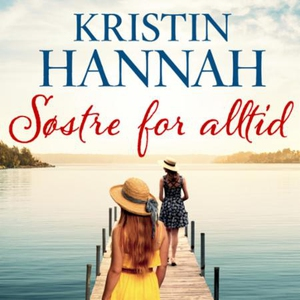 Søstre - for alltid (lydbok) av Kristin Hanna