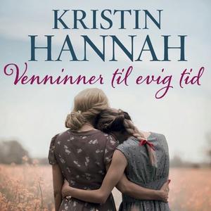 Venninner til evig tid (lydbok) av Kristin Ha