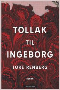 Tollak til Ingeborg (ebok) av Tore Renberg