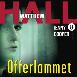 Offerlammet (lydbok) av Matthew Hall