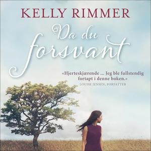 Da du forsvant (lydbok) av Kelly Rimmer