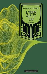 Lyden av et liv (ebok) av Thomas Lundbo