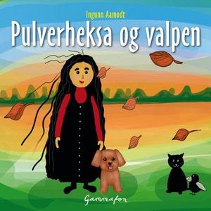 Pulverheksa og valpen (lydbok) av Ingunn Aamo