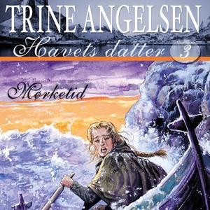 Mørketid (lydbok) av Trine Angelsen