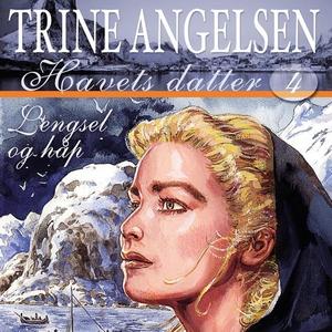Lengsel og håp (lydbok) av Trine Angelsen