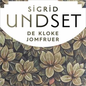De kloke jomfruer (lydbok) av Sigrid Undset