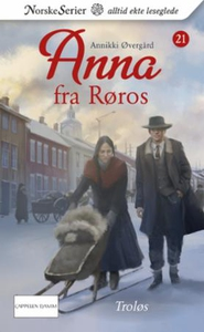 Troløs (ebok) av Annikki Øvergård