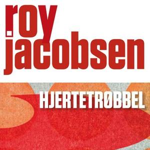 Hjertetrøbbel (lydbok) av Roy Jacobsen