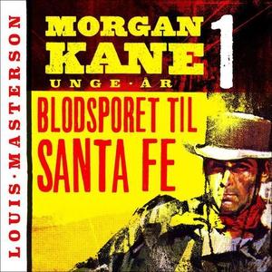 Blodsporet til Santa Fe (lydbok) av Louis Mas