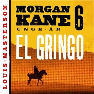 El Gringo (lydbok) av Louis Masterson