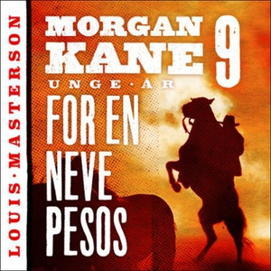 For en neve pesos (lydbok) av Louis Masterson