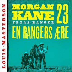 En rangers ære (lydbok) av Louis Masterson