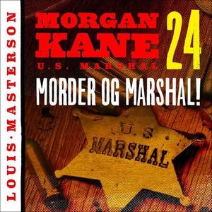 Morder og marshal! (lydbok) av Louis Masterso
