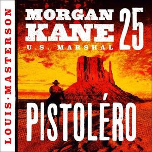 Pistoléro (lydbok) av Louis Masterson