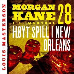 Høyt spill i New Orleans (lydbok) av Louis Ma