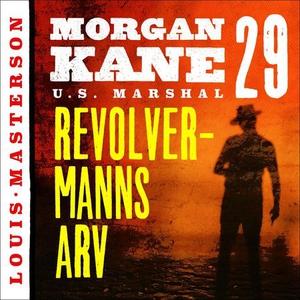 Revolvermanns arv (lydbok) av Louis Masterson