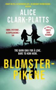 Blomsterpikene (ebok) av Alice Clark-Platts
