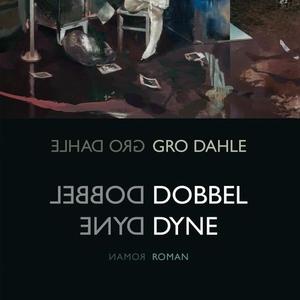 Dobbel dyne (lydbok) av Gro Dahle