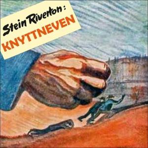 Knyttneven (lydbok) av Stein Riverton