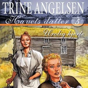 Urolig hjerte (lydbok) av Trine Angelsen