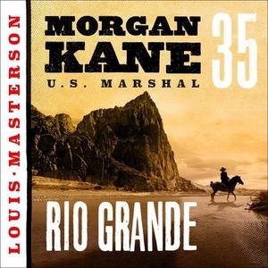 Rio Grande (lydbok) av Louis Masterson