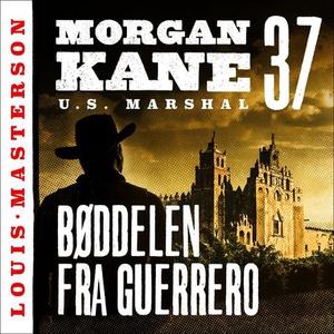 Bøddelen fra Guerrero (lydbok) av Louis Maste