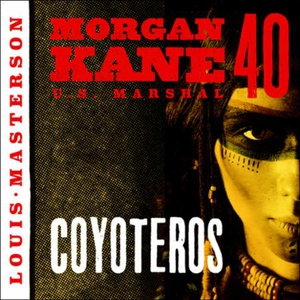 Coyoteros (lydbok) av Louis Masterson