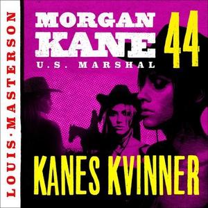 Kanes kvinner (lydbok) av Louis Masterson