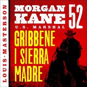 Gribbene i Sierra Madre (lydbok) av Louis Mas