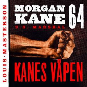 Kanes våpen (lydbok) av Louis Masterson