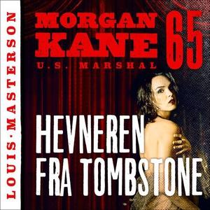 Hevneren fra Tombstone (lydbok) av Louis Mast