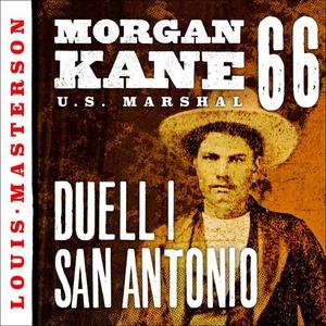 Duell i San Antonio (lydbok) av Louis Masters