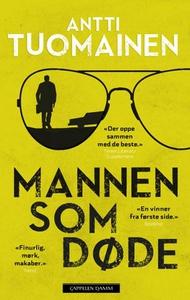 Mannen som døde (ebok) av Antti Tuomainen