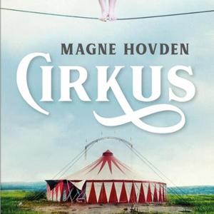 Cirkus (lydbok) av Magne Hovden