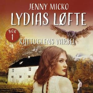 Kattuglens varsel (lydbok) av Jenny Micko