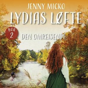 Den omreisende (lydbok) av Jenny Micko