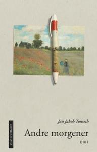 Andre morgener (ebok) av Jan Jakob Tønseth