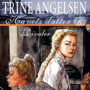 Rivaler (lydbok) av Trine Angelsen