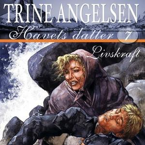 Livskraft (lydbok) av Trine Angelsen