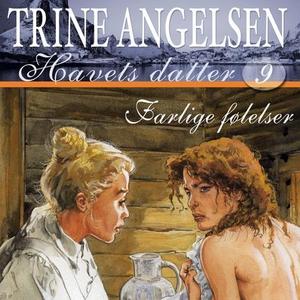Farlige følelser (lydbok) av Trine Angelsen