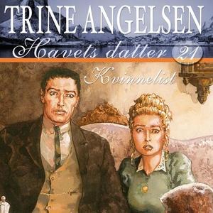 Kvinnelist (lydbok) av Trine Angelsen