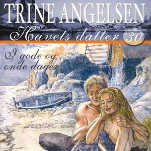 I gode og onde dager (lydbok) av Trine Angels