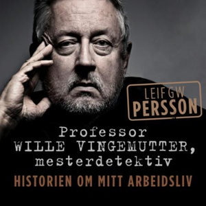 Professor Wille Vingemutter, mesterdetektiv (