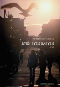 Byen byen babyen (ebok) av Morten Wintervold
