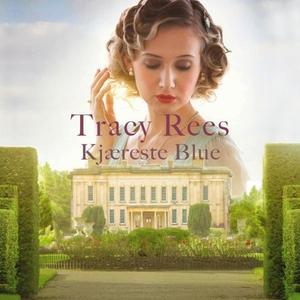Kjæreste Blue (lydbok) av Tracy Rees