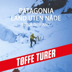 Patagonia (lydbok) av Børge Ousland