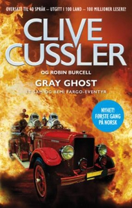 Gray ghost (ebok) av Robin Burcell, Clive Cus