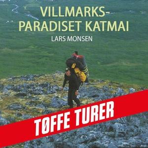 Villmarksparadiset Katmai (lydbok) av Lars Mo