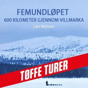 Femundløpet (lydbok) av Lars Monsen